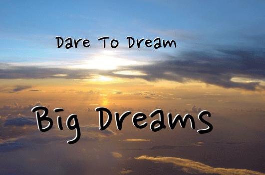 big-dreams Mewujudkan-Mimpi