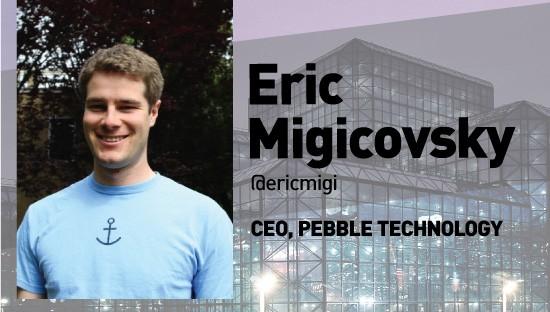 eric-pebble-lead Kisah Sukses Pebble, Modal Bisnis dari Situs Crowfunding