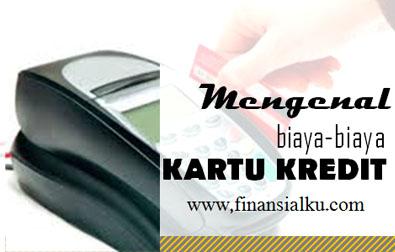 Jangan Asal Bayar Biaya Kartu Kredit