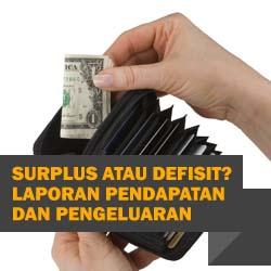 Surplus atau Defisit Laporan Pendapatan dan Pengeluaran Finansialku Pemasukan Pengeluaran