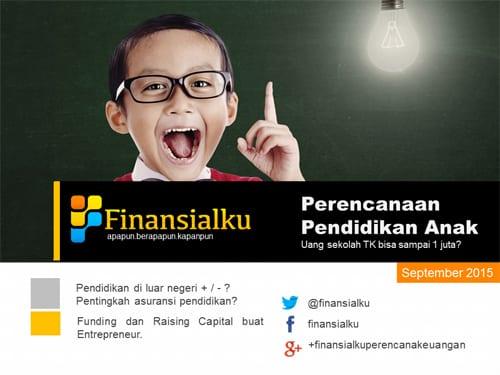 Finansialku E Magazine 2015 - 09 - Perencanaan Pendidikan Anak - Mempersiapkan Dana Pendidikan Anak