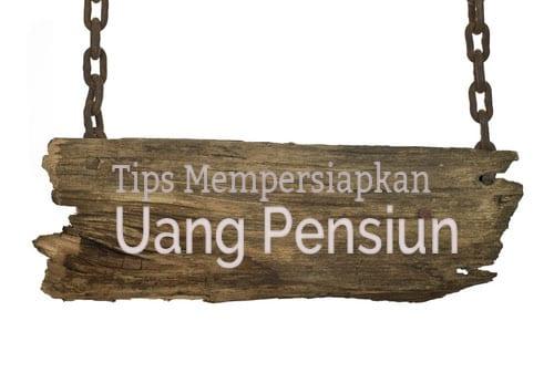 5 Tips Mempersiapkan Uang Pensiun - Perencana Keuangan Independen Finansialku