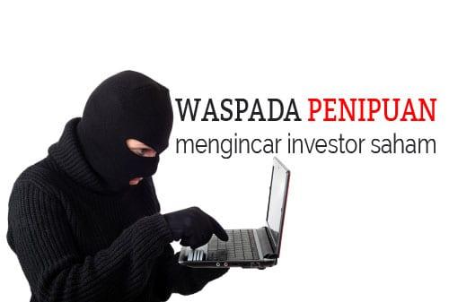 Hati-hati Penipuan yang Mengincar Investor Saham - Perencana Keuangan Independen Finansialku