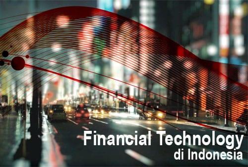 Apakah Financial Technology dapat Membantu Masyarakat Indonesia?