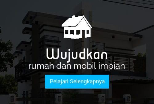 0516 IndonesianDreams Membeli Rumah dan Kendaraan