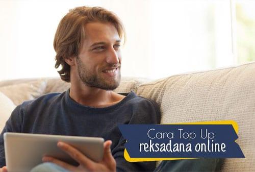 Cara Top Up Reksadana Online - Perencana Keuangan Independen Finansialku