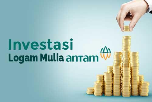 Sebelum Memulai Investasi Logam Mulia Antam Perencana Keuangan Independen Finansialku