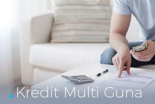 Apa Saja Keunggulan dan Contoh Kredit Multi Guna - Perencana Keuangan Finansialku