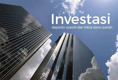 Mau Investasi Dimana Deposito Syariah atau Reksa Dana Syariah - Perencana Keuangan Independen Finansialku