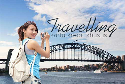 Traveller Harus Tahu Kartu Kredit yang Cocok untuk Traveling - Perencana Keuangan Independen Finansialku