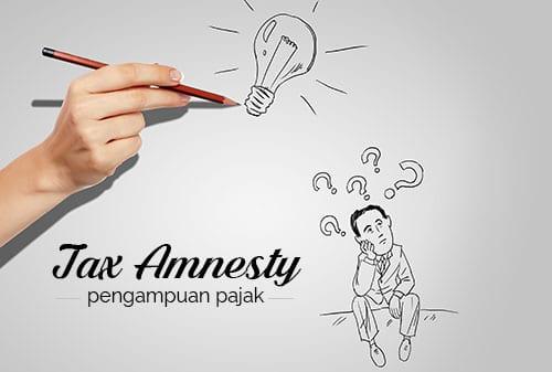 Tax Amnesty dan Pengampunan Pajak di Indonesia- Ungkap Tebus Lega 2 - Perencana Keuangan Independen Finansialku