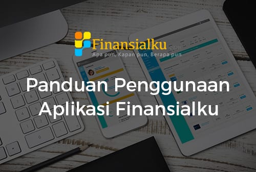 Panduan Penggunaaan Aplikasi Finansialku - Perencana Keuangan Independen Finansialku