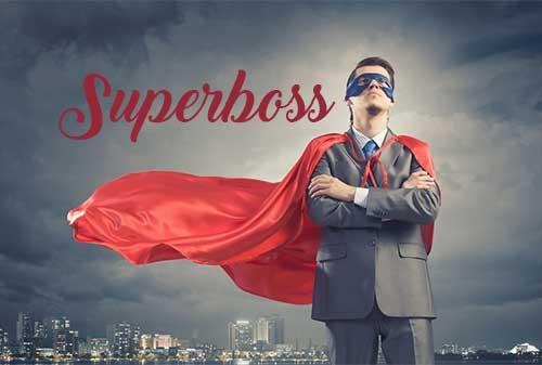 kalau-mau-sukses-berbisnis-jangan-pernah-jadi-superboss-finansialku