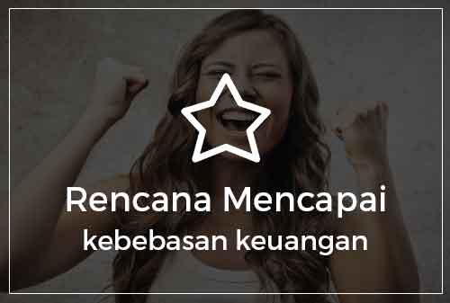 08-rencan-mencapai-kebebasan-keuangan-indonesian-dreams-2017-finansialku