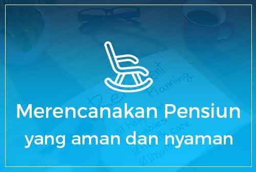11-merencanakan-pensiun-yang-aman-dan-nyaman-indonesian-dreams-2017-finansialku