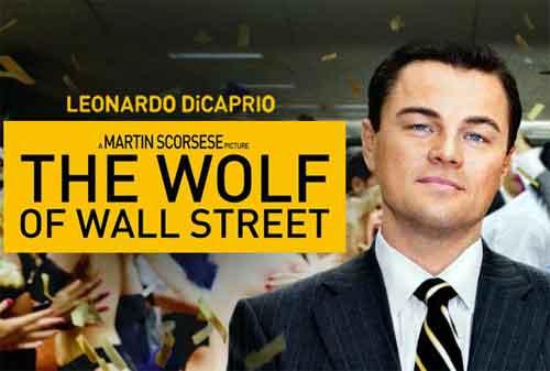 Para Pebisnis, Ada Pelajaran Berharga dari Kisah Wolf Of Wall Street - Finansialku