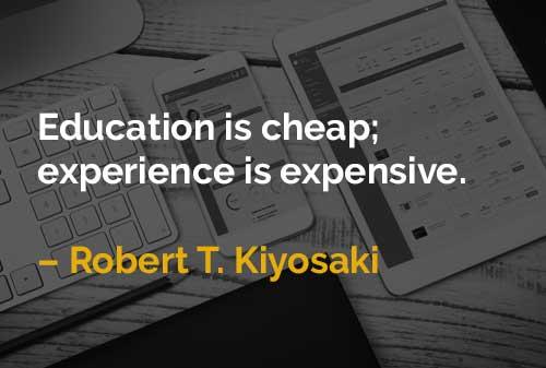 Pendidikan itu Murah; Pengalaman yang Mahal - Finansialku
