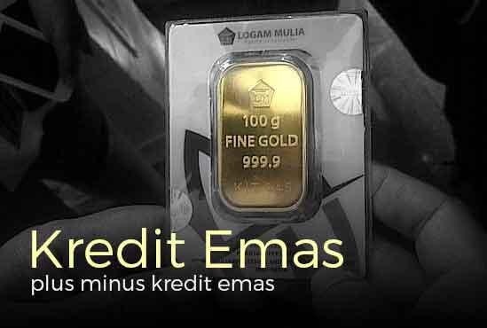 Mau Kredit Emas, Dimana Tempatnya dan Apa Saja Risikonya 1 - Finansialku