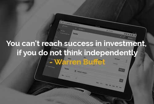Warren Buffet Sulit untuk Sukses Berinvestasi, Jika Anda Tidak Berpikir Independen - Finansialku