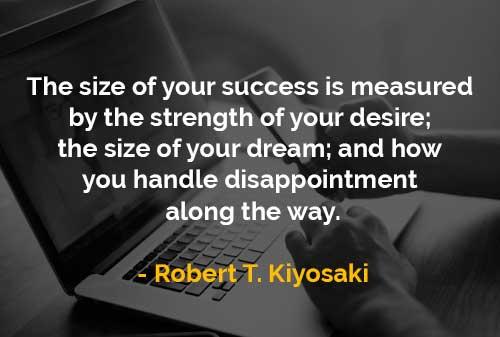 Ukuran Kesuksesan Diukur Dengan Kekuatan Dari Keinginan - Finansialku