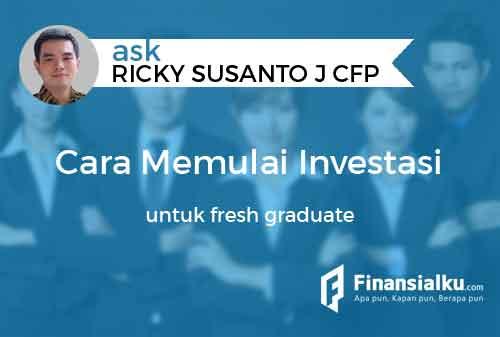 Bagaimana Cara Memulai Investasi Pertama Untuk Saya Fresh Graduate 01a - Finansialku