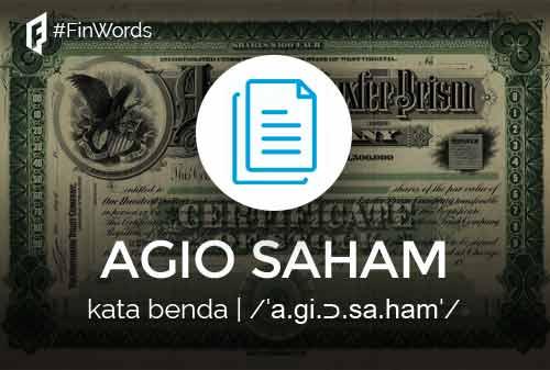 Definisi Agio Saham Adalah