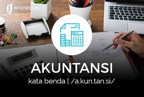 Definisi Akuntansi Adalah Finansialku