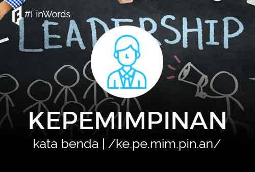 Definisi Kepemimpinan Adalah 01 - Finansialku