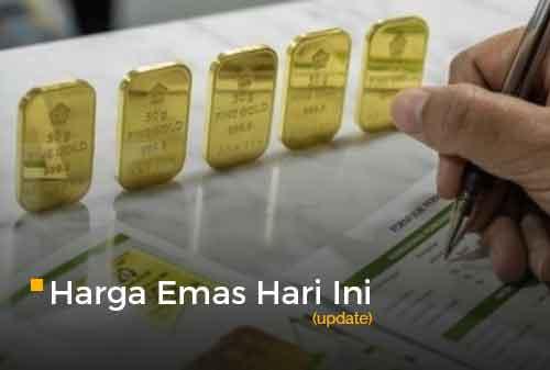 Harga Emas Hari Ini Update 2 - Finansialku