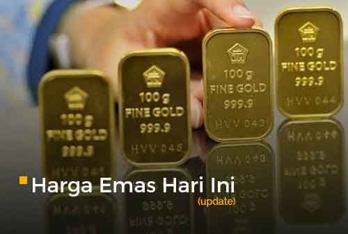 Harga Emas Hari Ini Update 6 - Finansialku