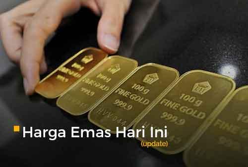 Harga Emas Hari Ini Update 7 - Finansialku