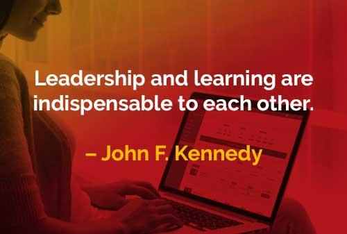 Kata-kata Bijak John F. Kennedy Kepemimpinan dan Pembelajaran Saling Dibutuhkan - Finansialku