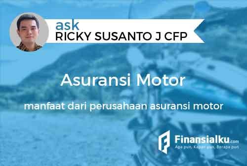 Konsultasi Apakah Asuransi Motor Penting Apa Manfaat yang Diberikan Perusahaan Asuransi 01 - Finansialku