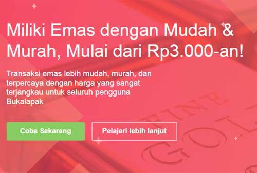 Terbaru! BukaLapak Rilis Buka Emas, Tawarkan Investasi Emas Online 02 - Finansialku