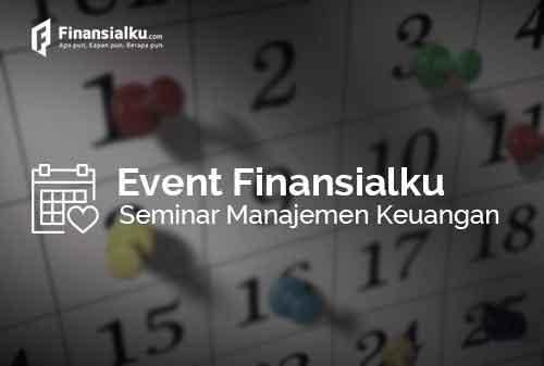 Background Seminar Manajemen Keuangan & Event Terdekat Finansialku