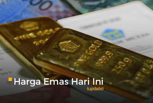 Harga Emas Hari Ini Update 13 - Finansialku