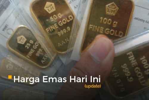 Harga Emas Hari Ini Update 14 - Finansialku