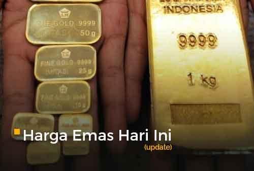 Harga Emas Hari Ini Update 17 - Finansialku
