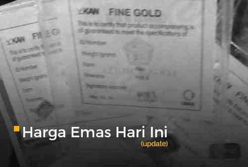Harga Emas Hari Ini Update 23 - Finansialku