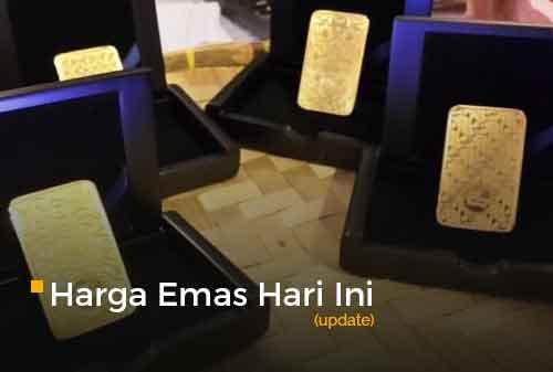 Harga Emas Hari Ini Update 24 - Finansialku