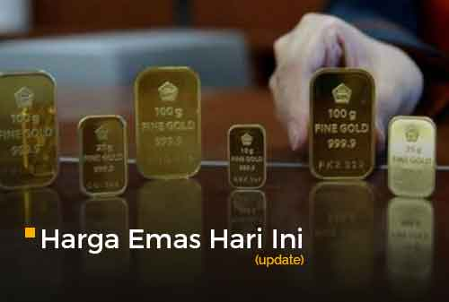 Harga Emas Hari Ini Update 29 - Finansialku