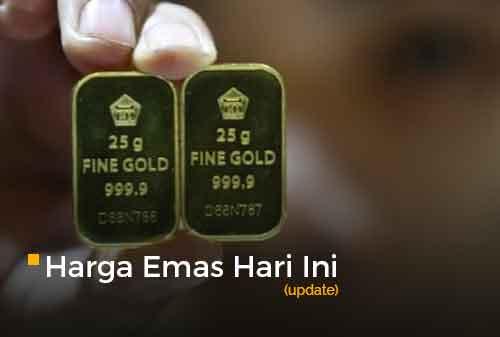 Harga Emas Hari Ini Update 31 - Finansialku