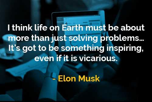 Kata Kata Bijak Elon Musk Kehidupan Di Bumi Lebih Sekedar