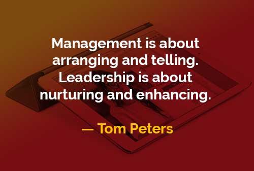 kata kata bijak tom peters manajemen dan kepemimpinan