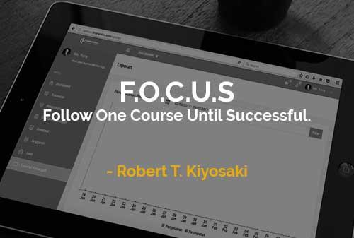 Kata-kata Motivasi Robert T. Kiyosaki F.O.C.U.S - Finansialku