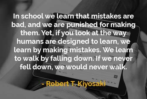 Kata-kata Motivasi Robert T. Kiyosaki Manusia Belajar Dengan Membuat Kesalahan - Finansialku