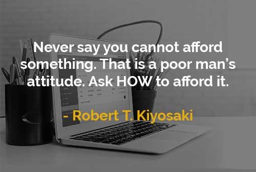 Kata-kata Motivasi Robert T. Kiyosaki Sikap Orang Miskin - Finansialku