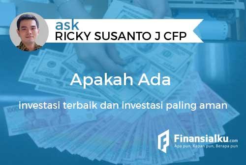 Konsultasi Apakah Ada Investasi Terbaik dan Investasi Paling Aman untuk Pemula 01 - Finansialku