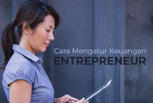 2 Cara Mengatur Keuangan Entrepreneur Keamanan Finansial Kenyamanan Finansial 1 - Finansialku