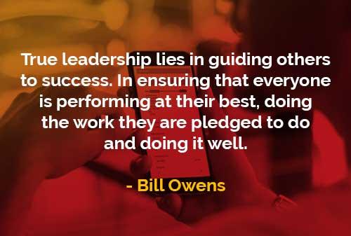 Kata-kata Bijak Bill Owens Kepemimpinan Sejati - Finansialku